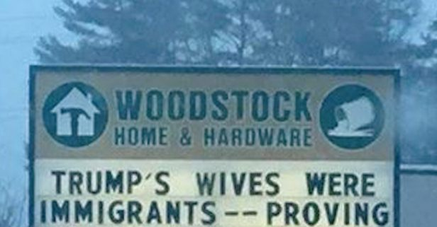 Donald Trump likely won't like what one hardware store's sign had to say about his wives