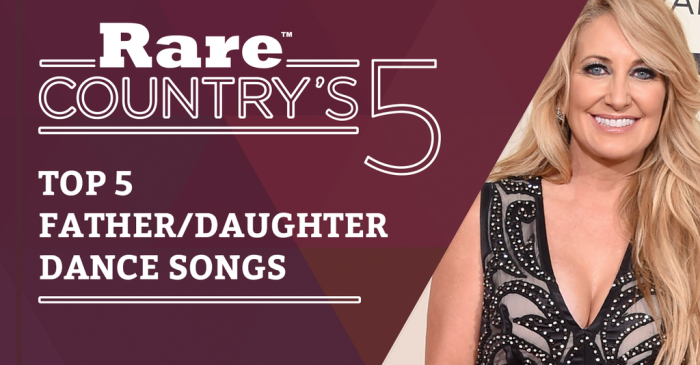 When it comes to daddies and daughters, these country songs will melt your heart