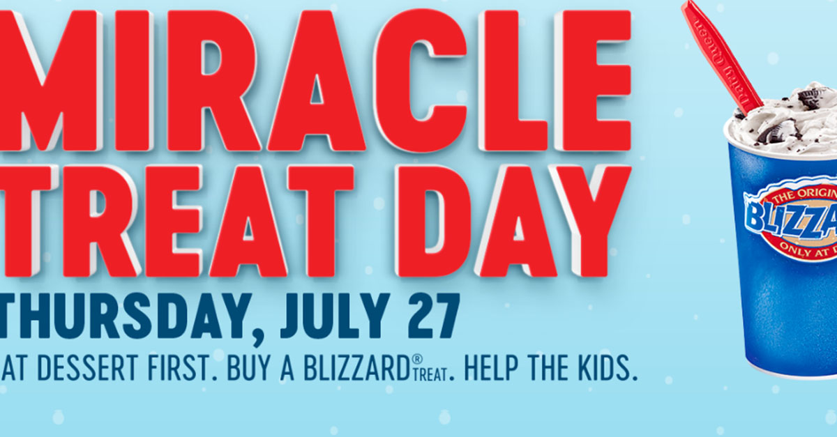Treat yourself to a Dairy Queen blizzard today and support Children's Miracle Network Hospitals