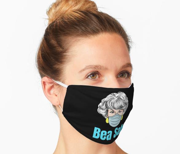 Golden Girls, Dorothy, Bea safe T Shirt Mask