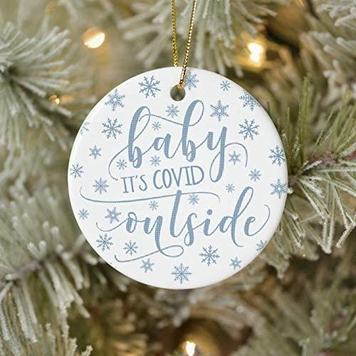 2020 Keepsake Bauble, Holiday ecoration Ornament, Funny Modern Baby ITS COVID Outside Snowflake Blue Ceramic OrnamentHoliday Keepsake Gift, 2020 Quarantine Ornament, Home Living Christmas Ornament